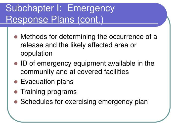 Subchapter I:  Emergency Response Plans (cont.)