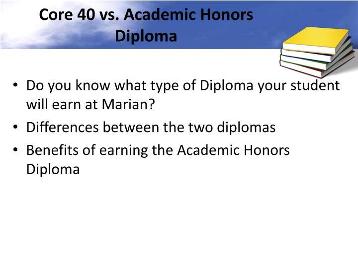 Core 40 vs. Academic Honors Diploma