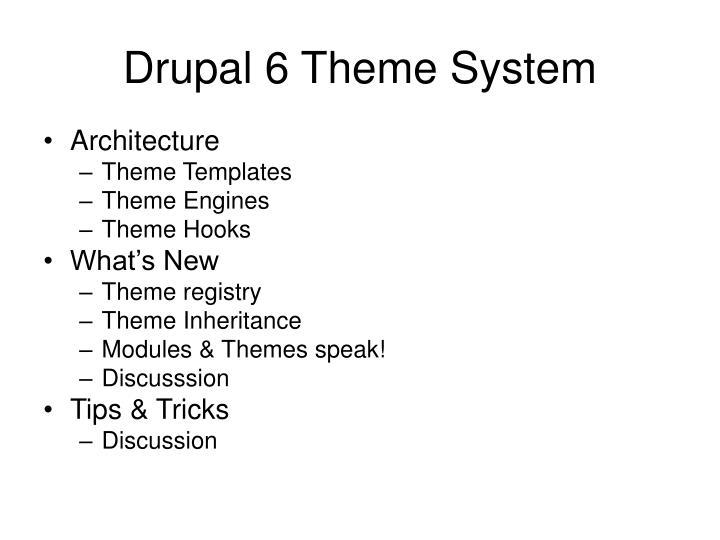 Drupal 6 theme system
