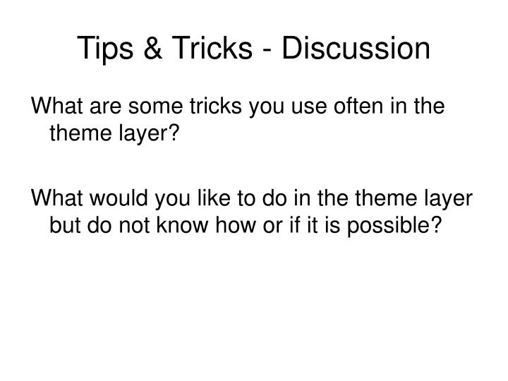 Tips & Tricks - Discussion