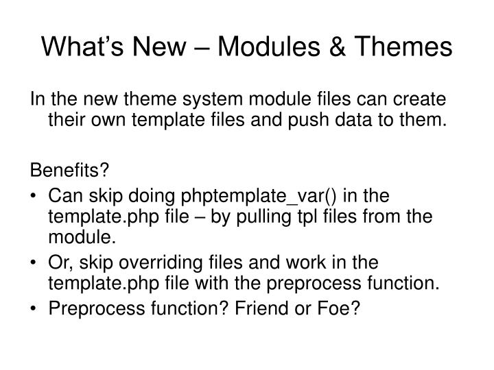 What's New – Modules & Themes