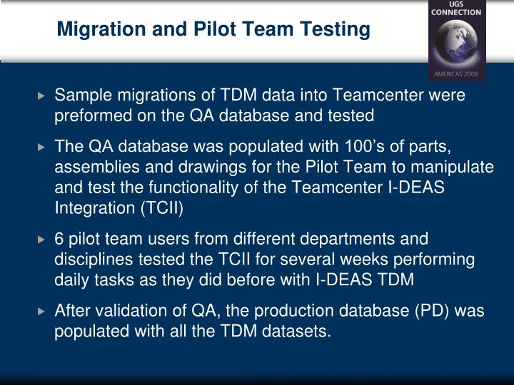 Migration and Pilot Team Testing
