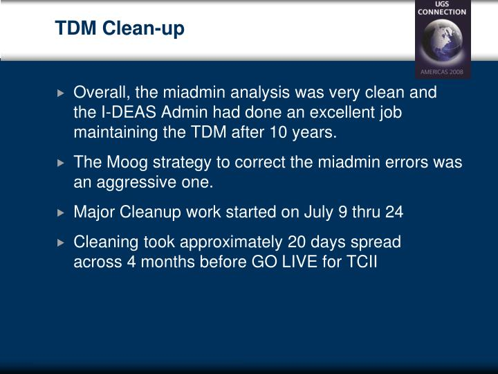 TDM Clean-up