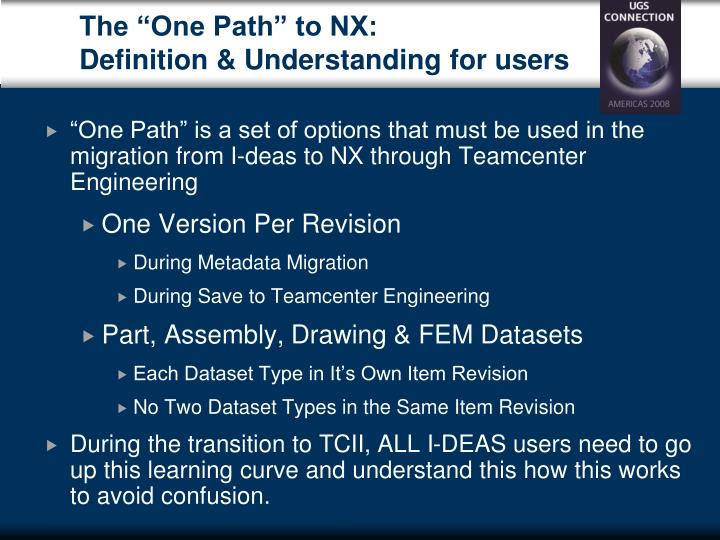 "The ""One Path"" to NX:"