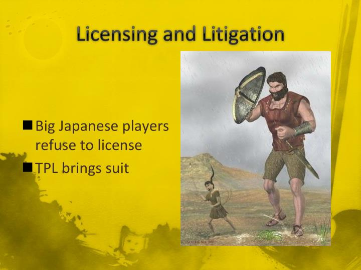 Licensing and Litigation