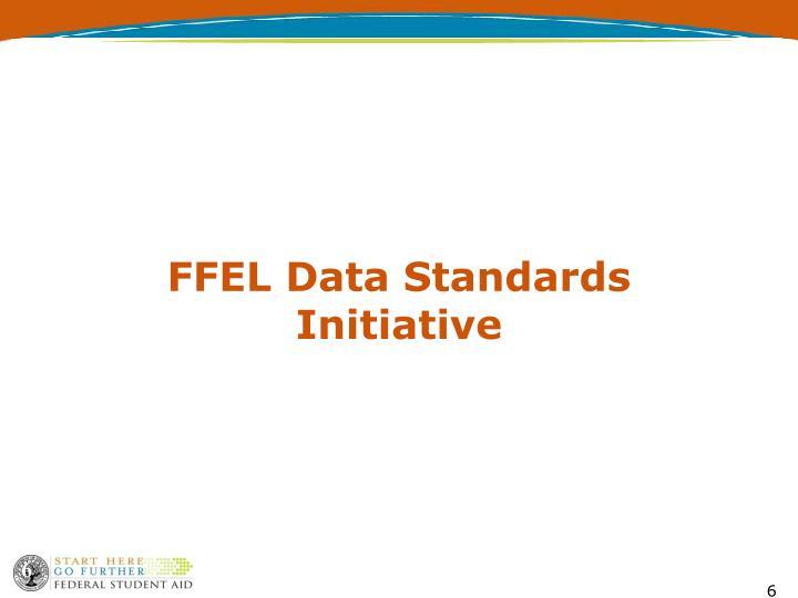FFEL Data Standards Initiative