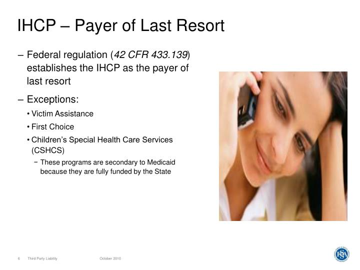 IHCP – Payer of Last Resort