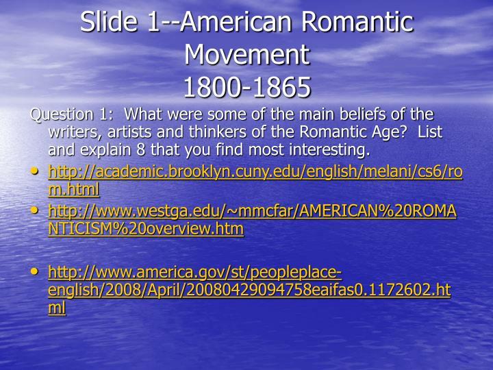 Slide 1 american romantic movement 1800 1865