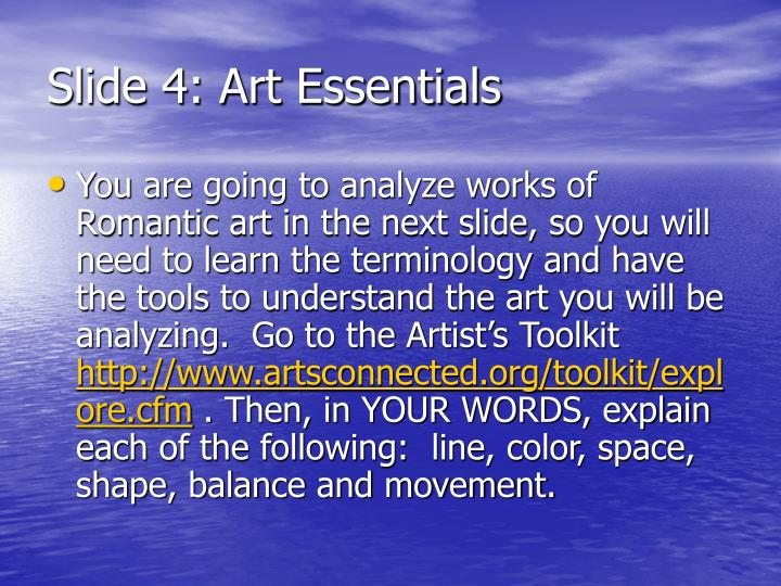 Slide 4: Art Essentials