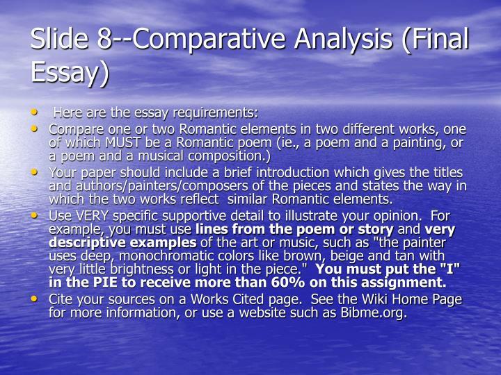 Slide 8--Comparative Analysis (Final Essay)