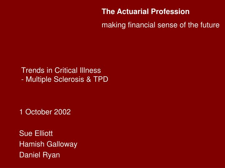 The Actuarial Profession