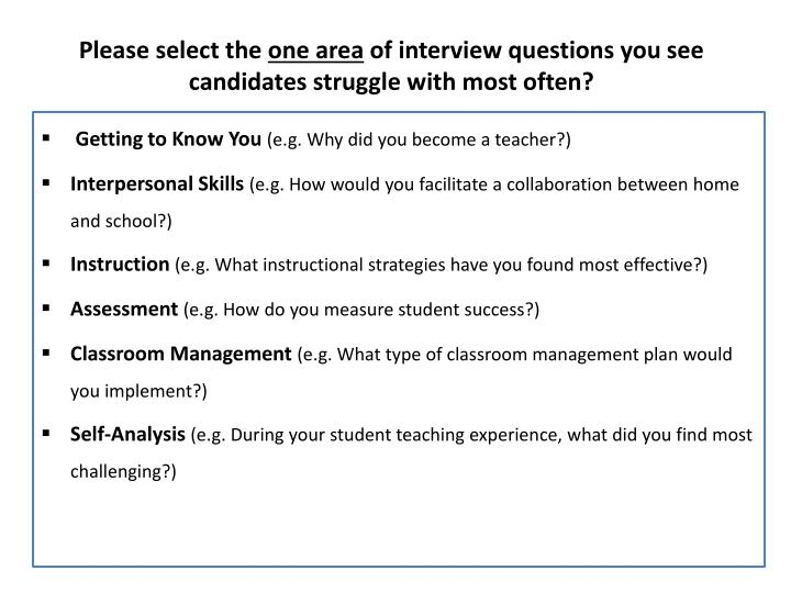 please select the one area of interview questions you see candidates struggle with most often n.