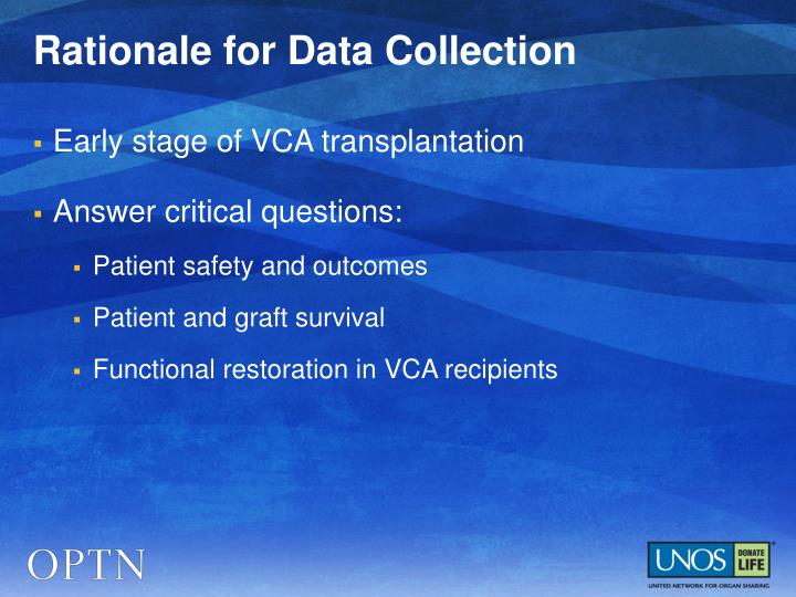 Rationale for Data Collection