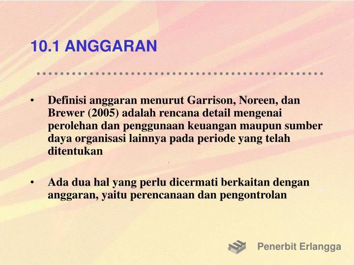 10.1 ANGGARAN