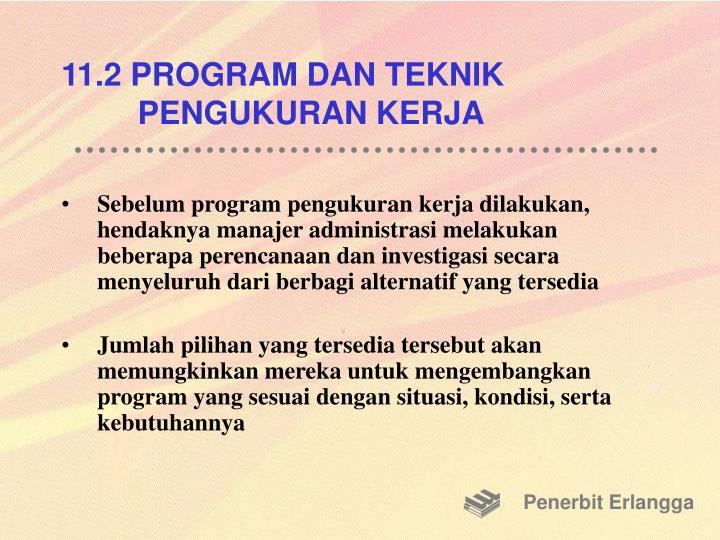 11.2 PROGRAM DAN TEKNIK PENGUKURAN KERJA
