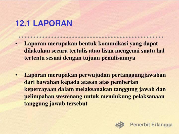 12.1 LAPORAN