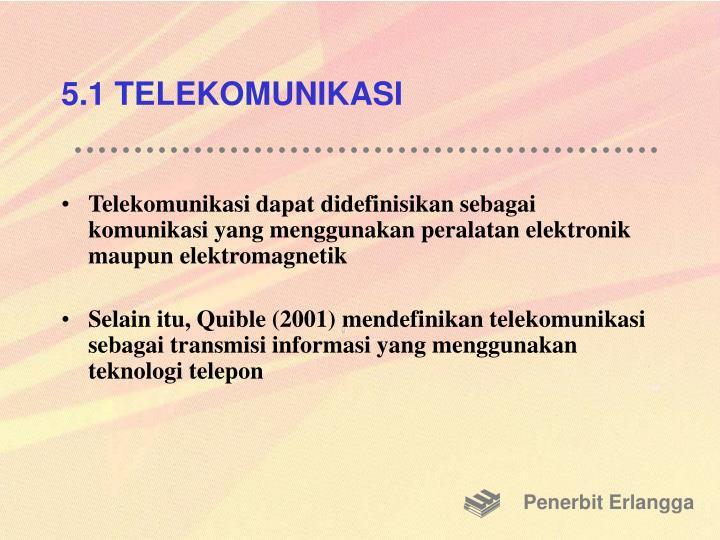 5.1 TELEKOMUNIKASI