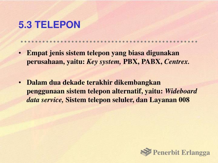 5.3 TELEPON