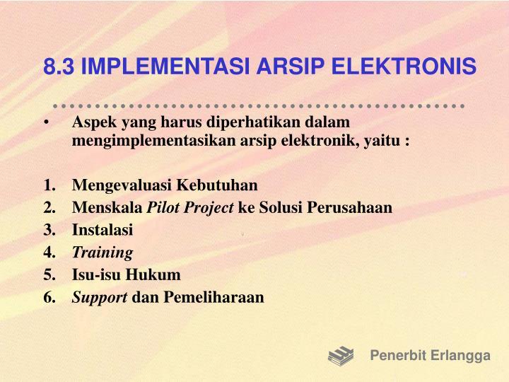 8.3 IMPLEMENTASI ARSIP ELEKTRONIS