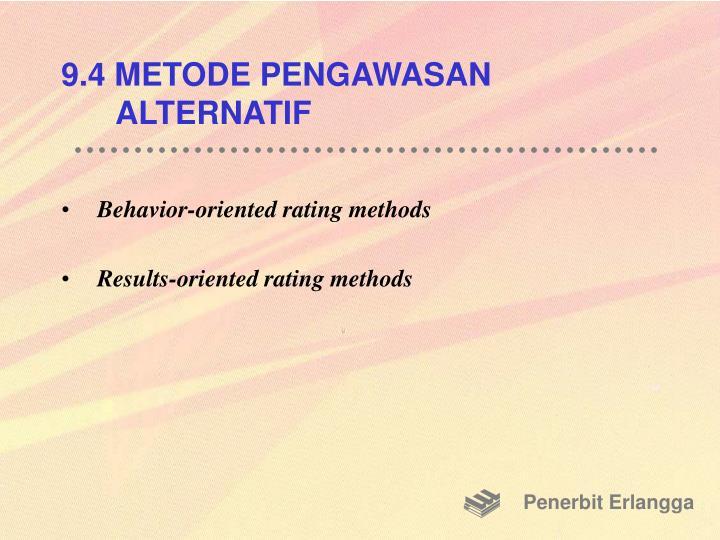 9.4 METODE PENGAWASAN ALTERNATIF