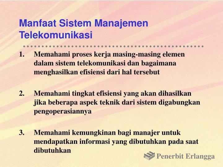 Manfaat Sistem Manajemen Telekomunikasi