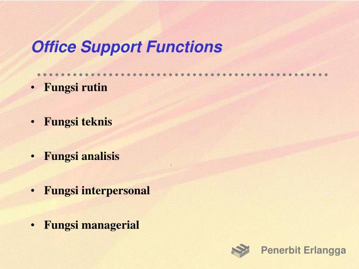 Office Support Functions