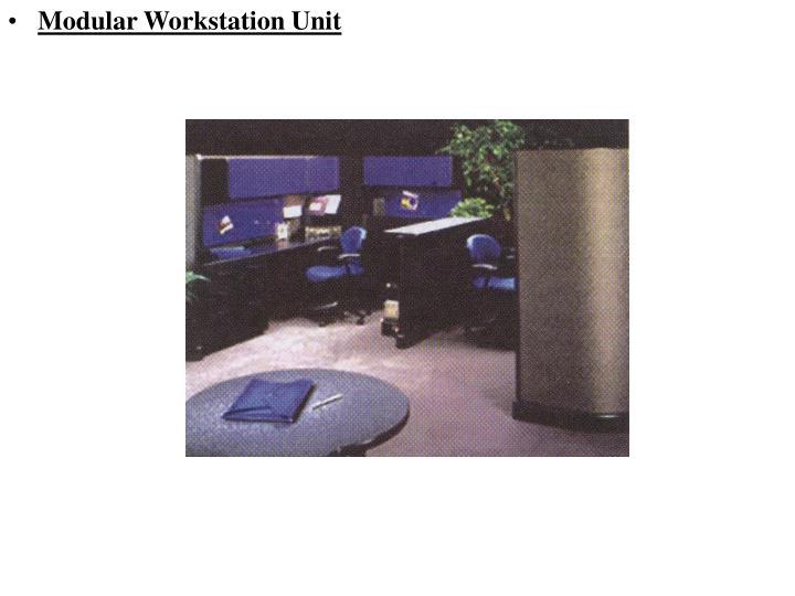 Modular Workstation Unit