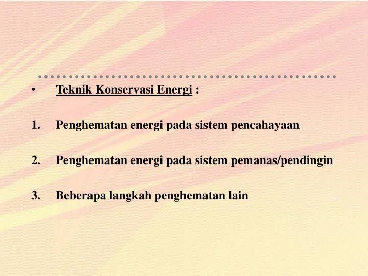 Teknik Konservasi Energi
