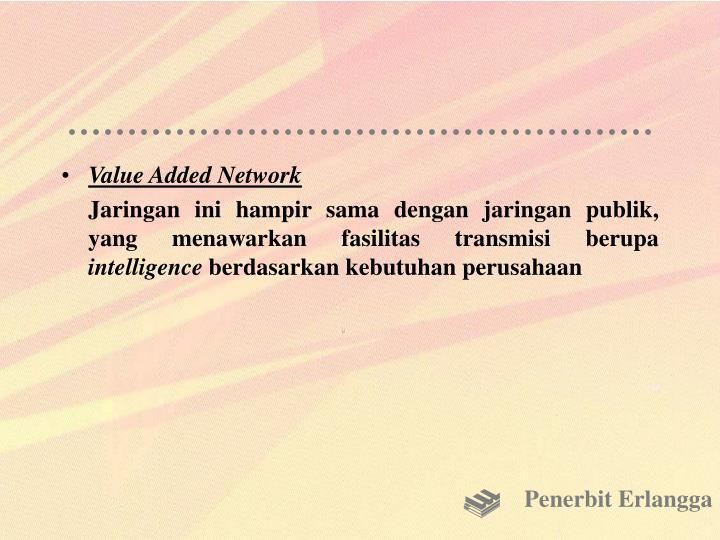 Value Added Network