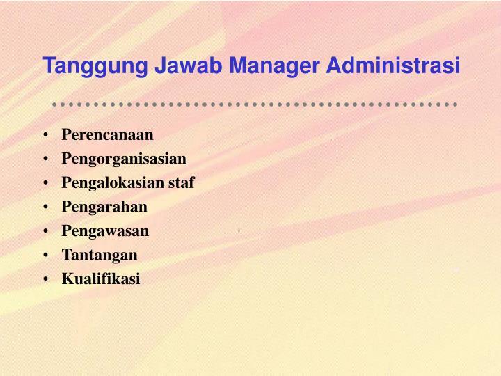 Tanggung Jawab Manager Administrasi