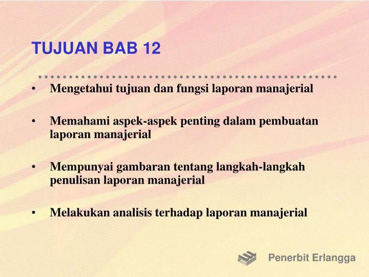 TUJUAN BAB 12