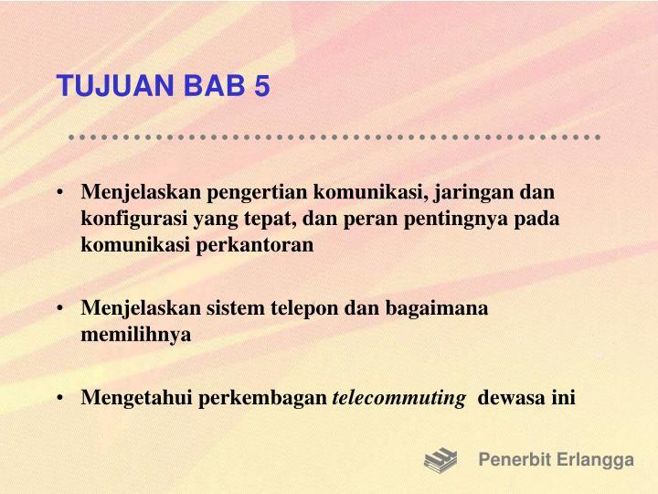 TUJUAN BAB 5