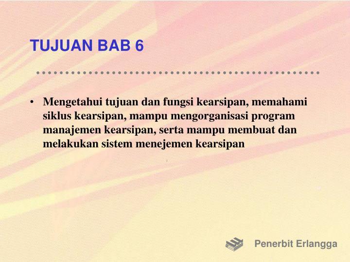 TUJUAN BAB 6