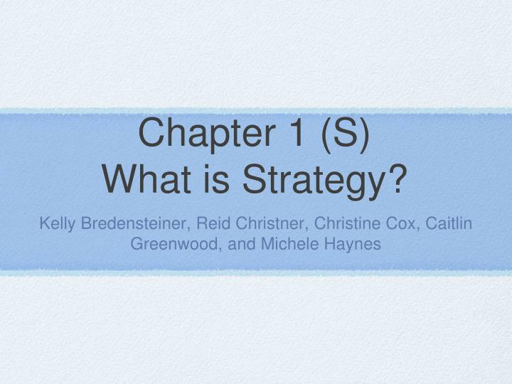chapter 1 s what is strategy n.