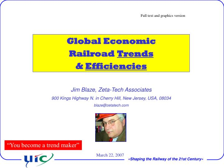 global economic railroad trends efficiencies