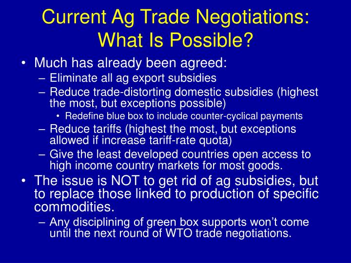 Current Ag Trade Negotiations:  What Is Possible?