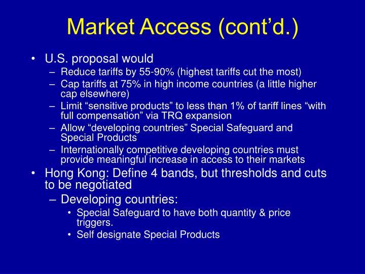 Market Access (cont'd.)