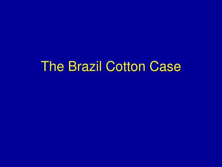 The Brazil Cotton Case