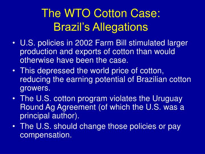 The WTO Cotton Case:
