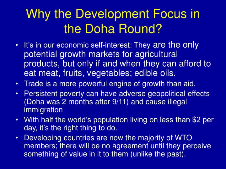 Why the Development Focus in