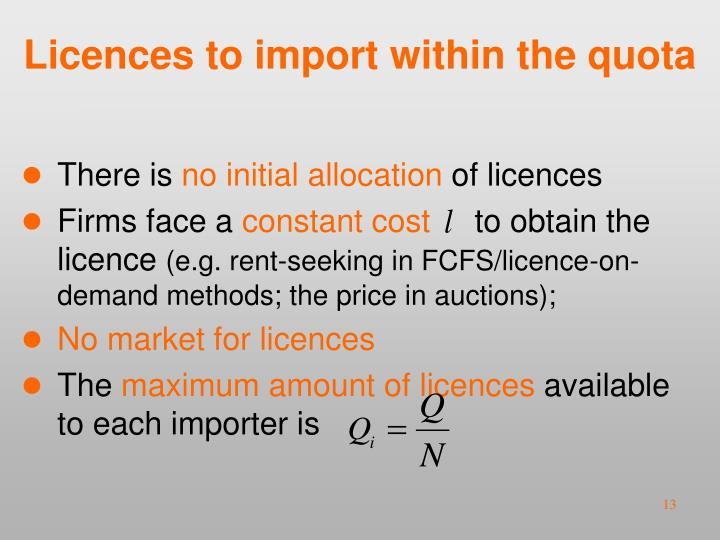 Licences to import within the quota