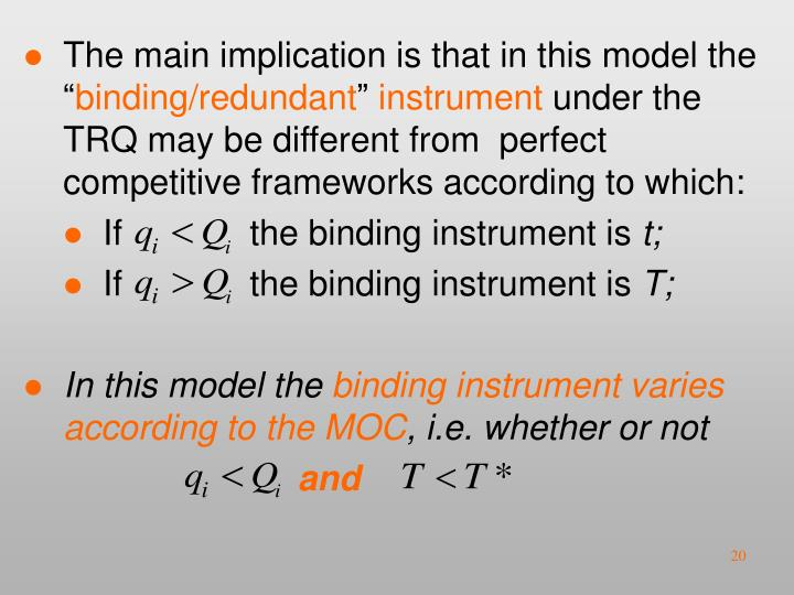 The main implication is that in this model the ""