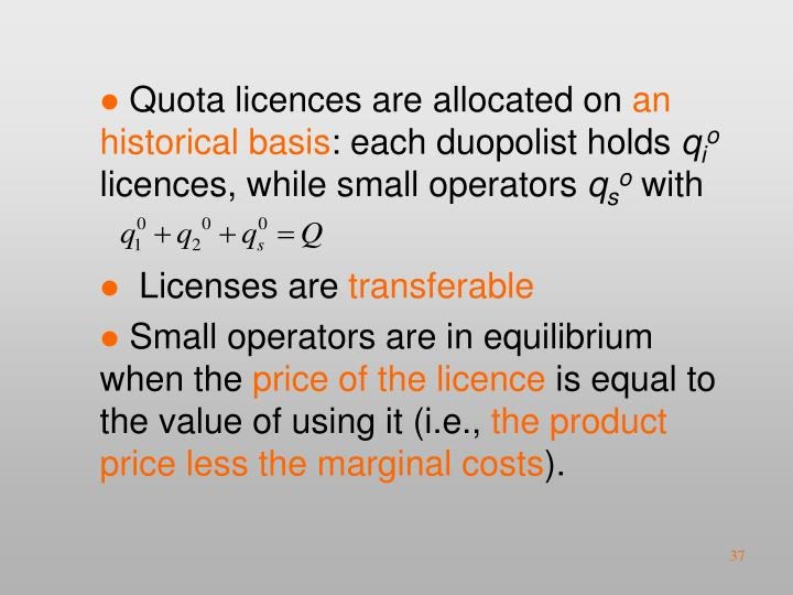 Quota licences are allocated on