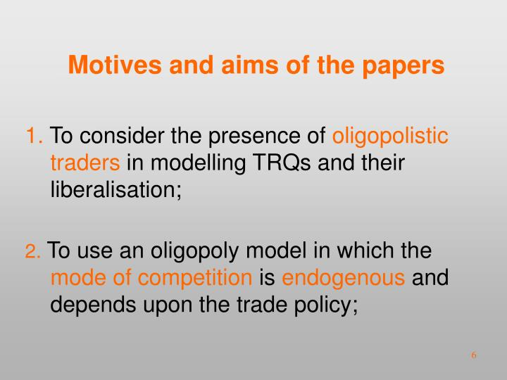Motives and aims of the papers