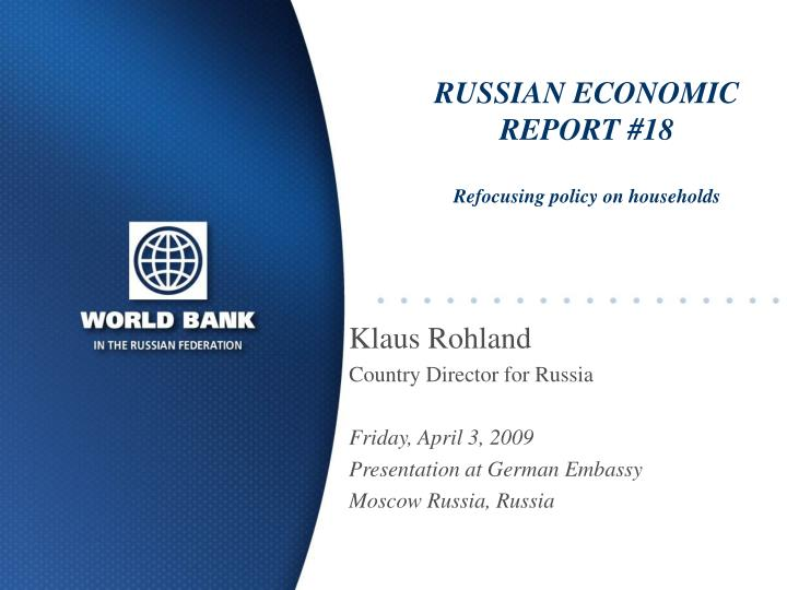 Russian economic report 18 refocusing policy on households