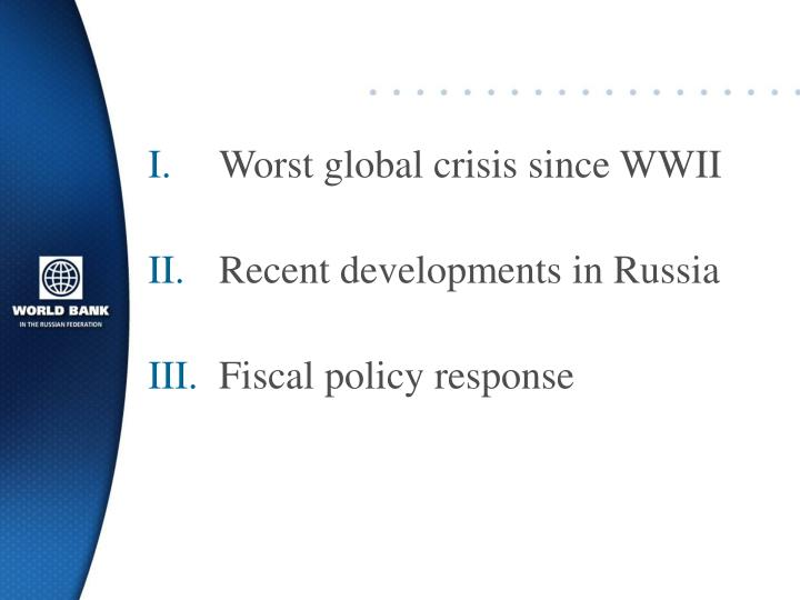 Worst global crisis since WWII