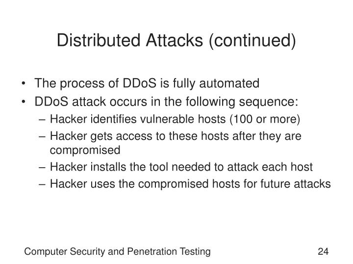 Distributed Attacks (continued)