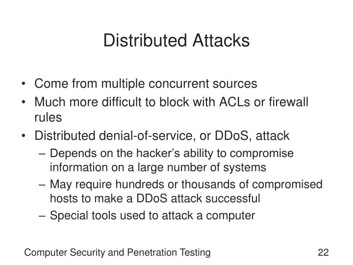 Distributed Attacks