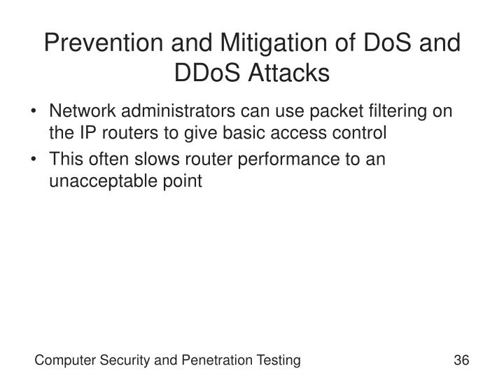Prevention and Mitigation of DoS and DDoS Attacks