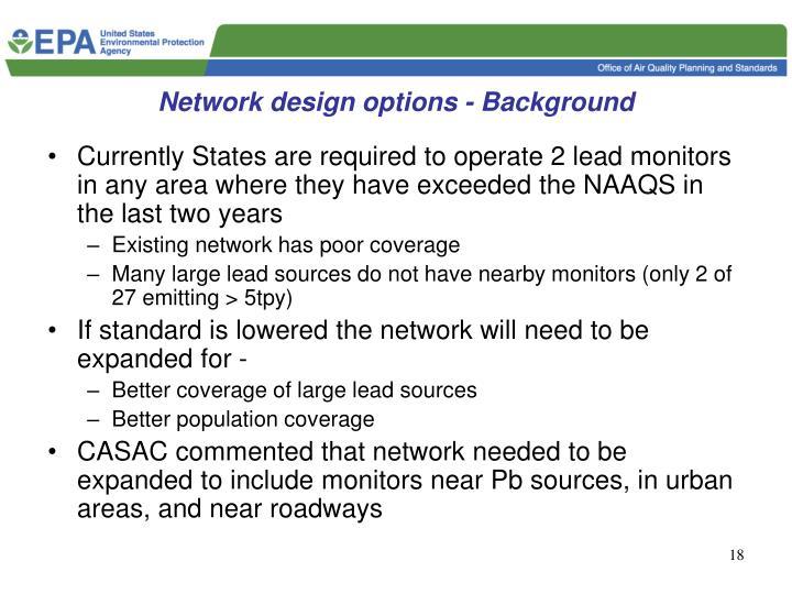 Network design options - Background